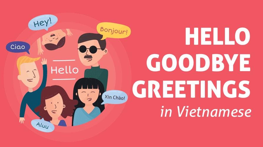 Vietnamese Common Greetings Xuan Tu Vietnam Tours S Blog